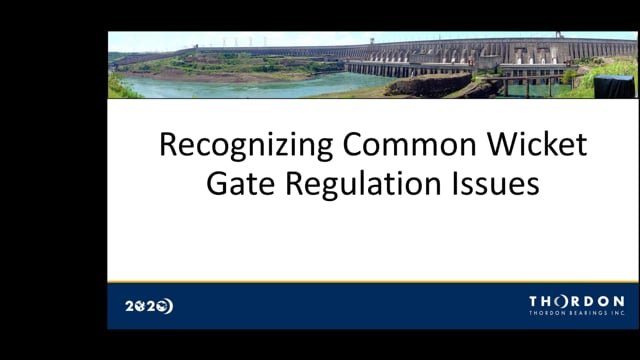 Thordon Bearings Presents: Recognizing Common Wicket Gate Regulation Issues