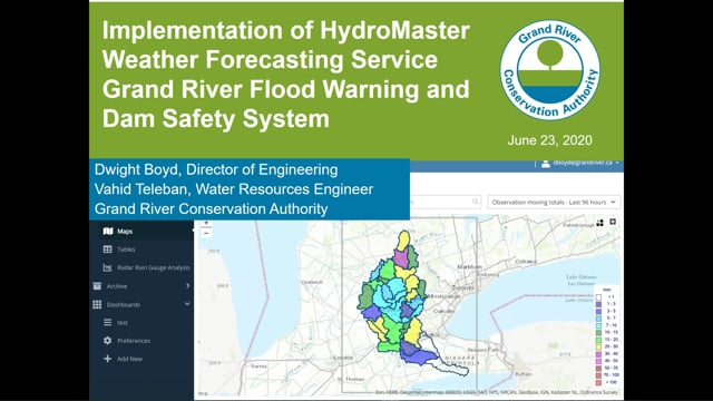 GRCA Presents: Implementation of HydroMaster Weather Forecasting Services in the Grand River Watershed & Dam Failure Simulation