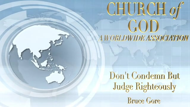 Don't Condemn But Judge Righteously