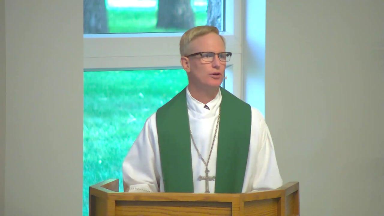 Peace Lutheran Sermon July 11, 2021