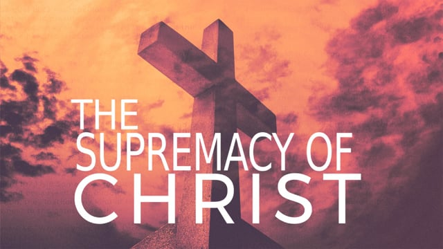 The Supremacy of Christ | Ronnie Rodriguez