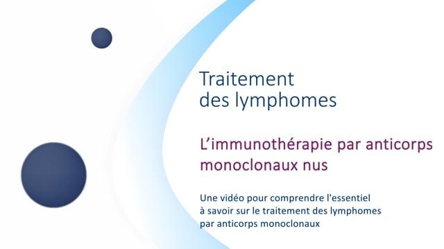 Miniature de la vidéo L'immunotherapie par anticorps monoclonaux nus