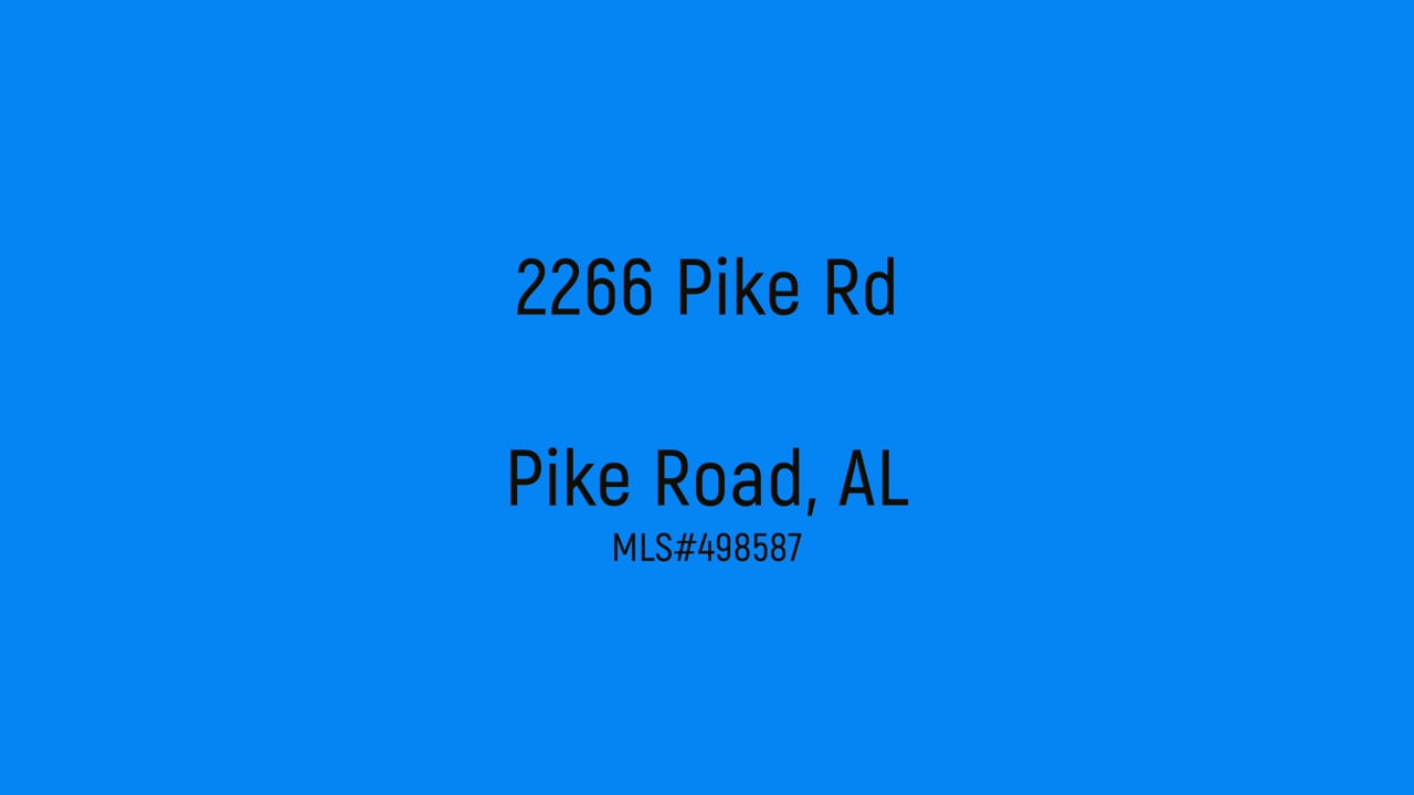 2266 Pike Rd. Pike Road, AL (U)