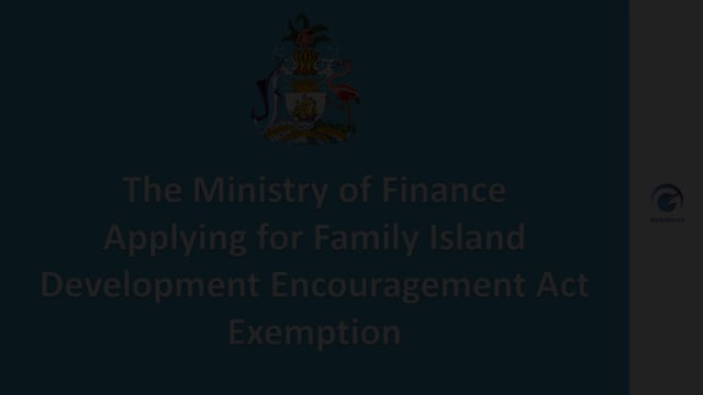 Applying for Family Island Development Encouragement Act Exemption