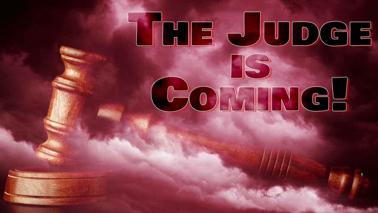 The Judge is Coming | Pastor Abram Thomas