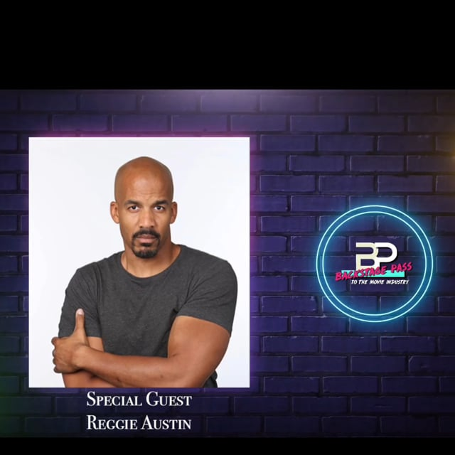 Special Guest, Actor, Reggie Austin