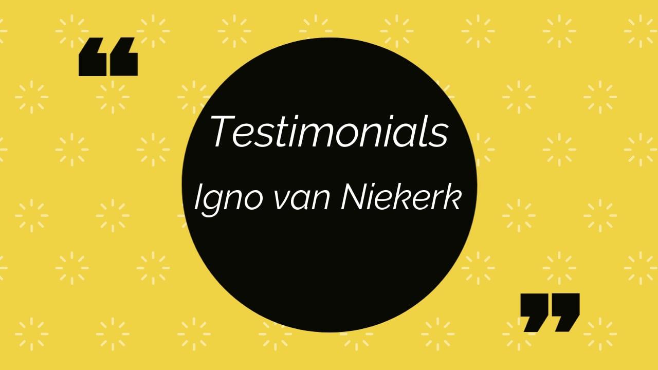 Igno van niekerk testimonials.mp4