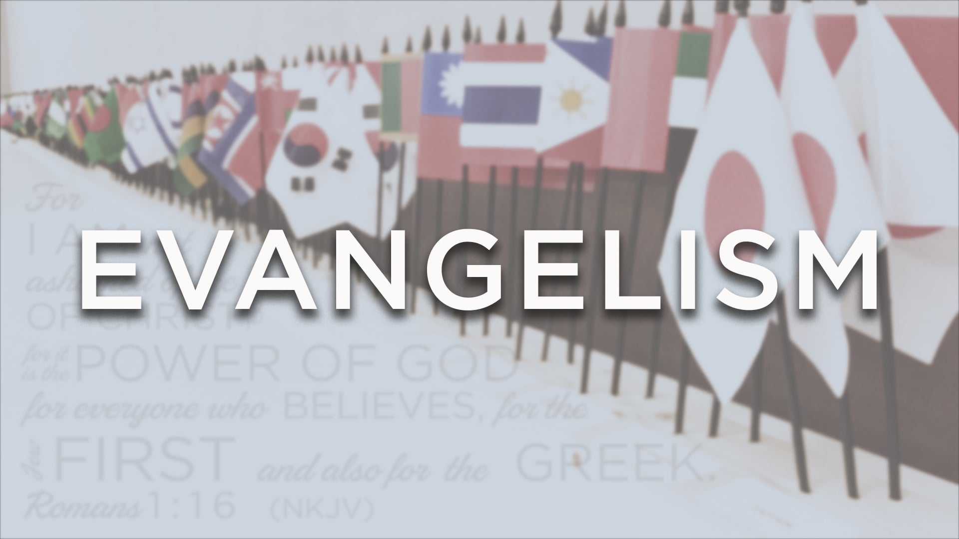 Evangelism - Part 4