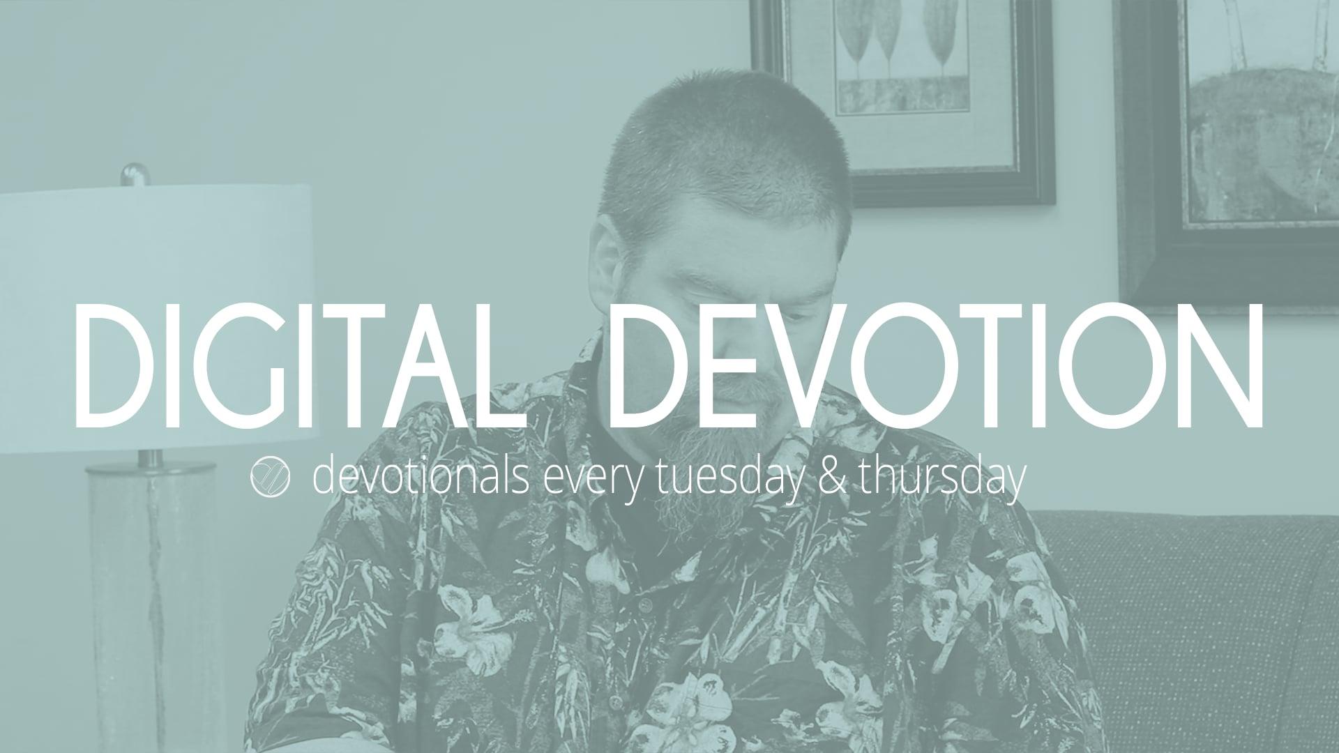 7.15.21 Digital Devotion