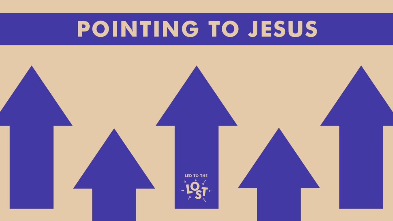 Pointing to Jesus part 1, part 5 led to the lost series.mov