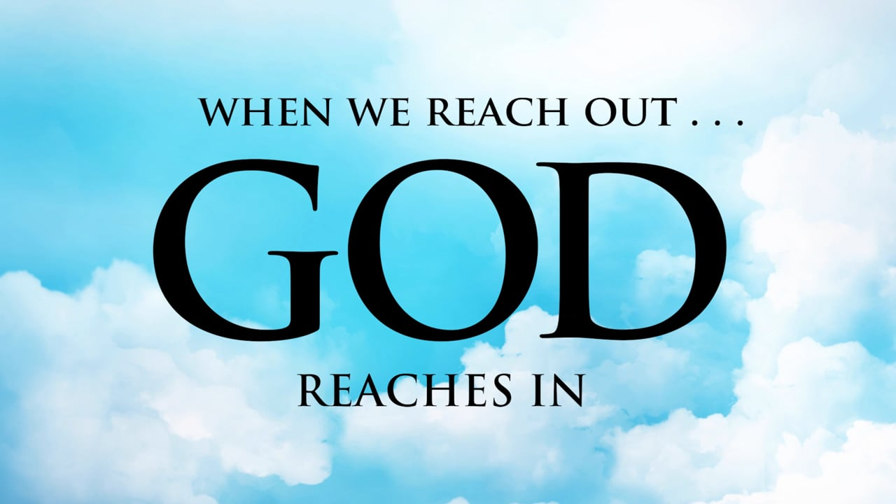 Pastor Mike Sanes - When We Reach Out God Reaches In