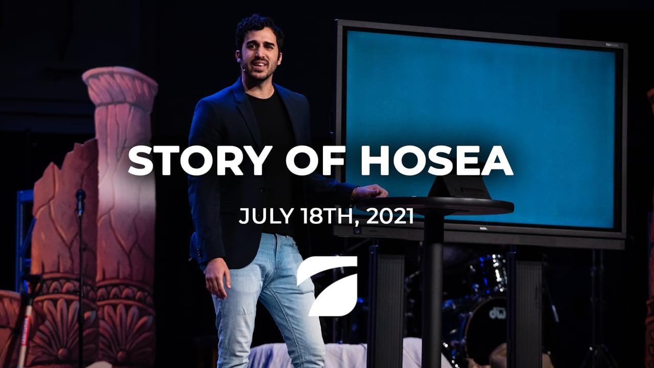 Story of Hosea - Sammy Rodriguez (July 18th, 2021)