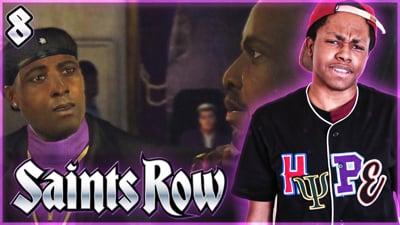 Trent's Saints Row Ep. 8