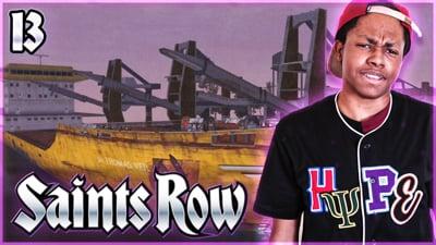 Trent's Saints Row Ep. 13