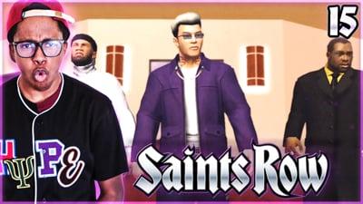 Trent's Saints Row Ep. 15