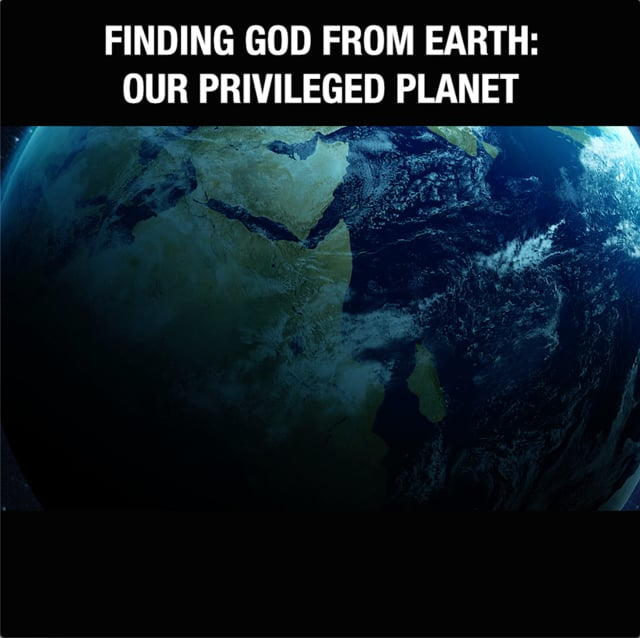 Finding God In: Our Privileged Planet