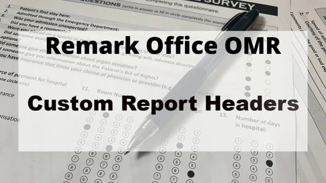 Creating Custom Report Headers in Remark Quick Stats - Version 11