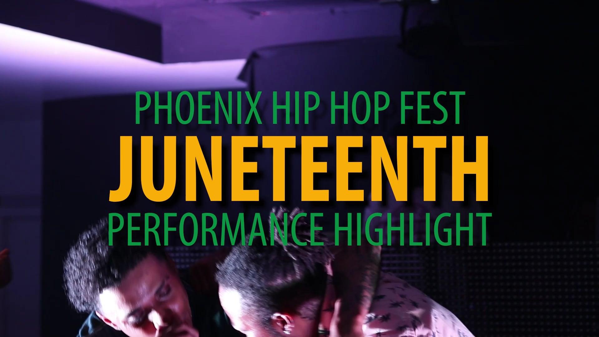 PHX Hip Hop Fest: Juneteenth Edition Highlight (Part 2)