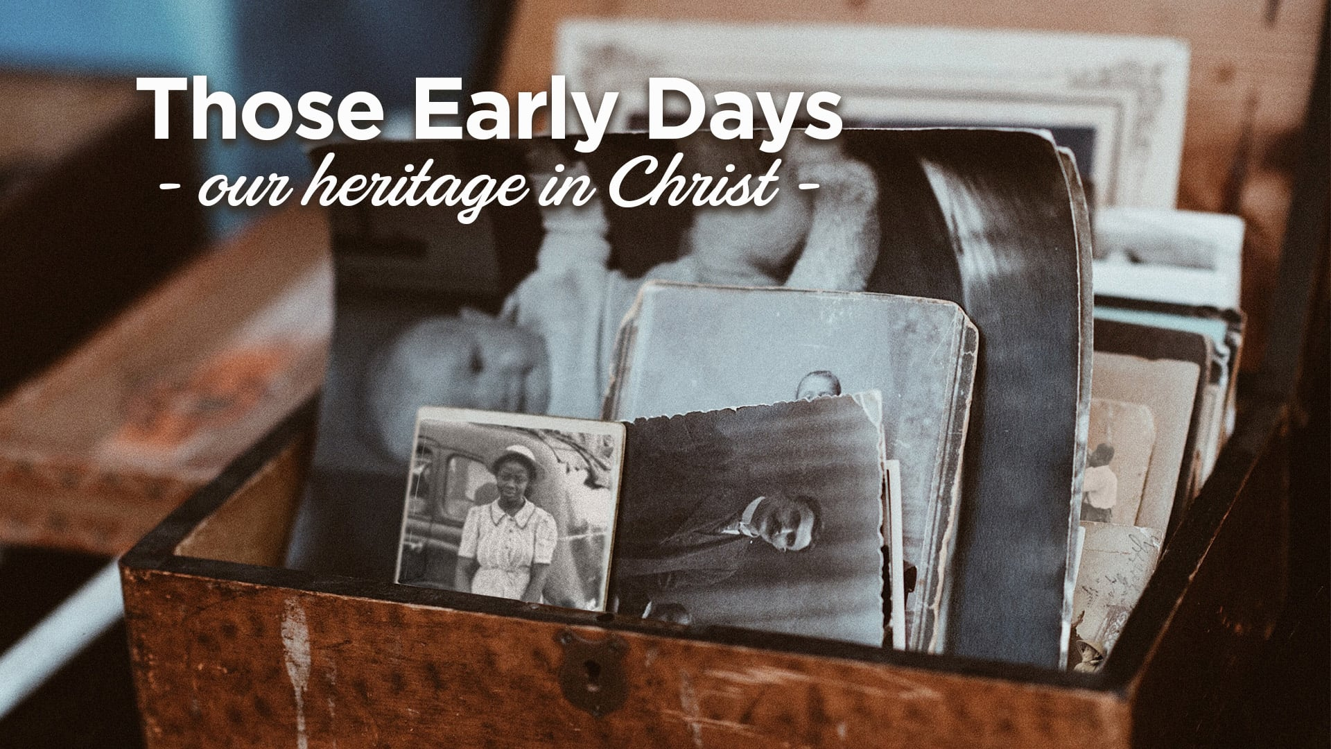 Those Early Days - Purpose