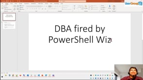DBA Fired by the PowerShell Wiz