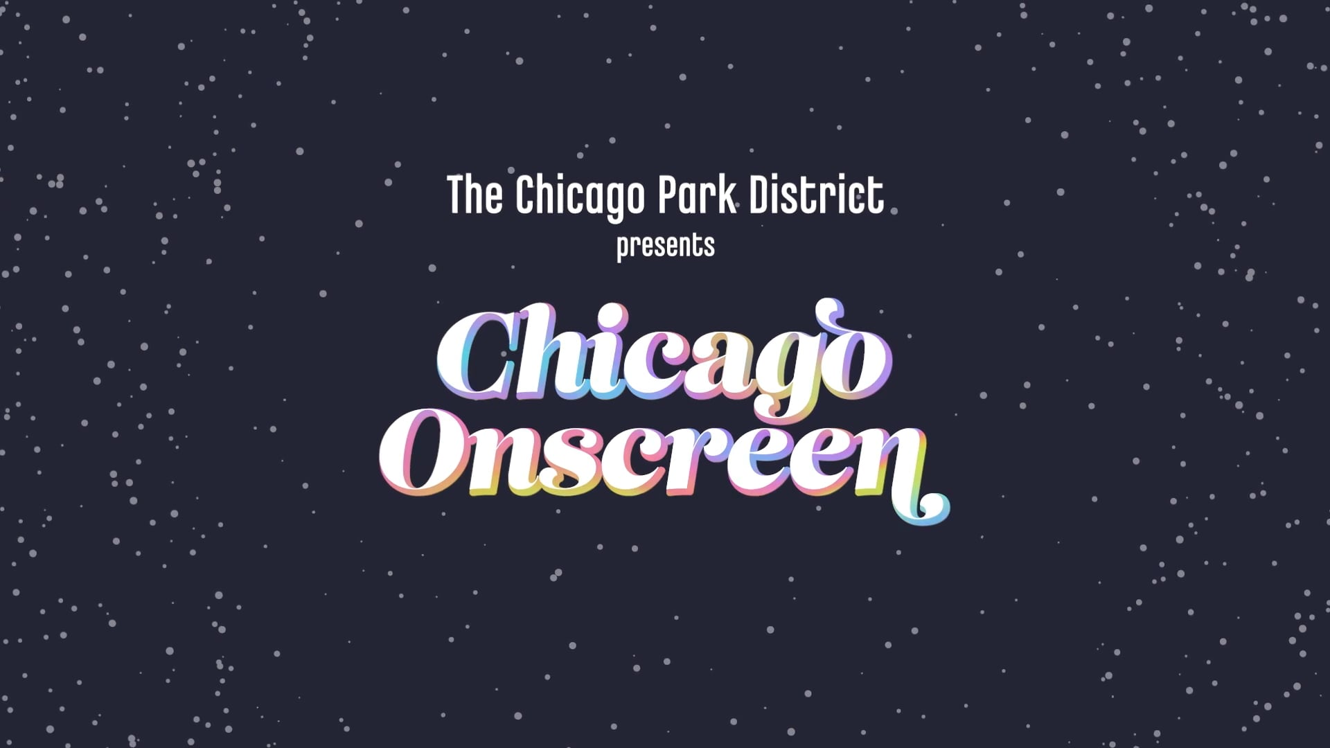 Chicago Onscreen 2021 Trailer