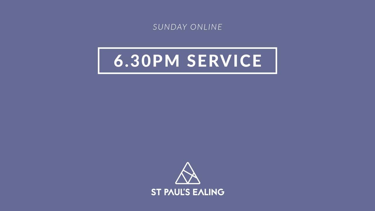 6.30pm Service / 18 July 2021 / St Paul's Ealing