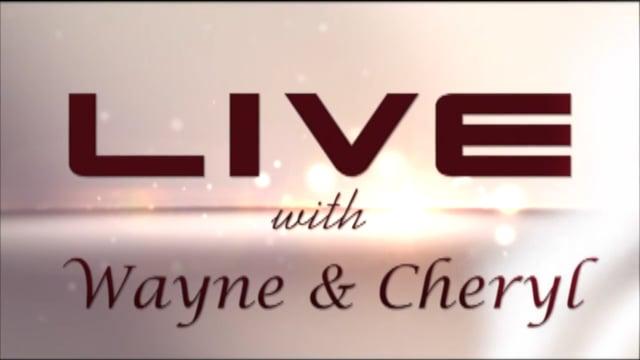 LIVE! with Wayne & Cheryl - July 25, 2021