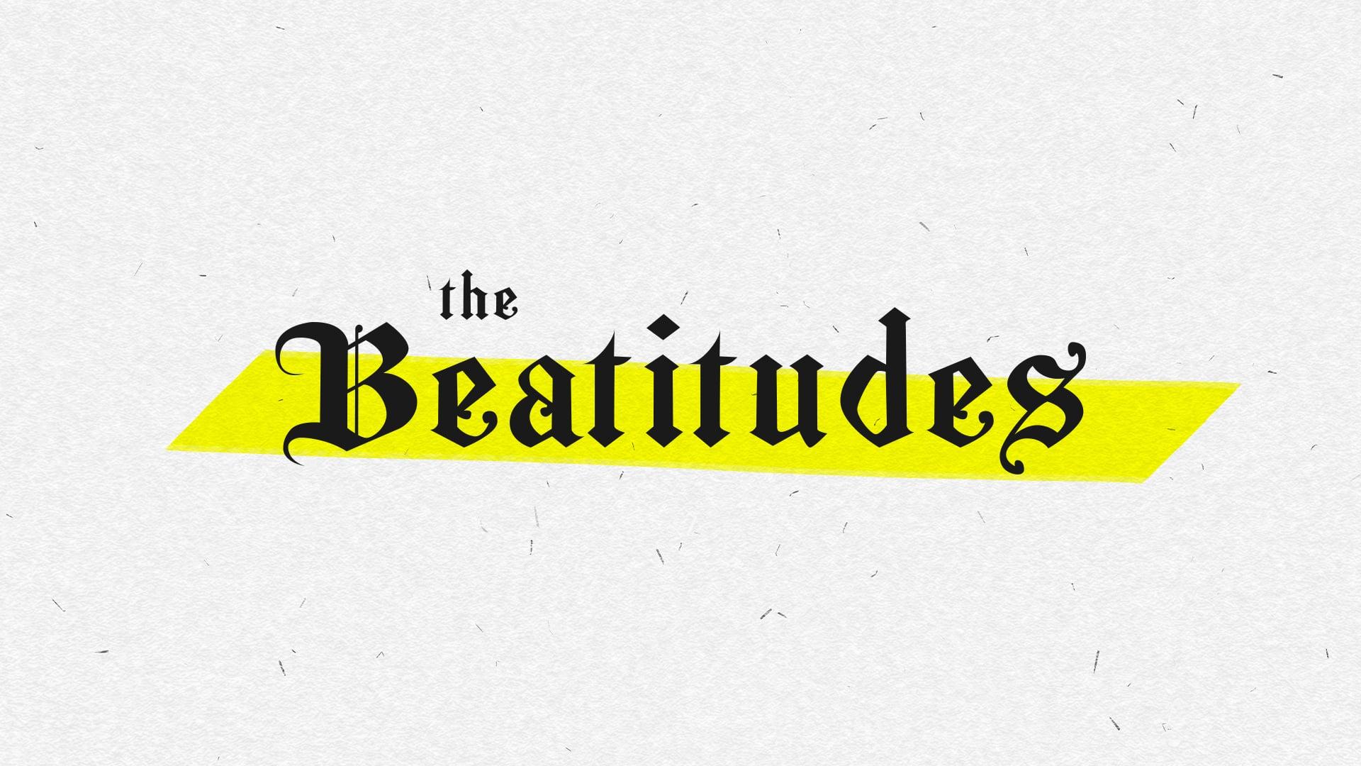 The Beatitudes Pt. 8   7-25-21