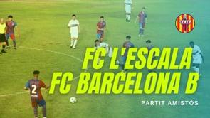 Resum FC l'Escala 0-3 FC Barcelona B