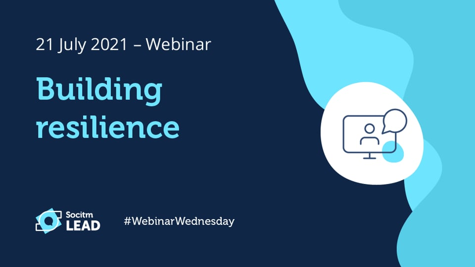 Webinar Wednesday - Building Resilience - 21st July 2021