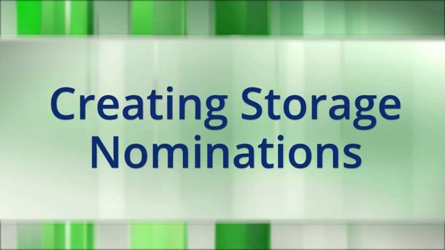 Creating Storage Nominatons