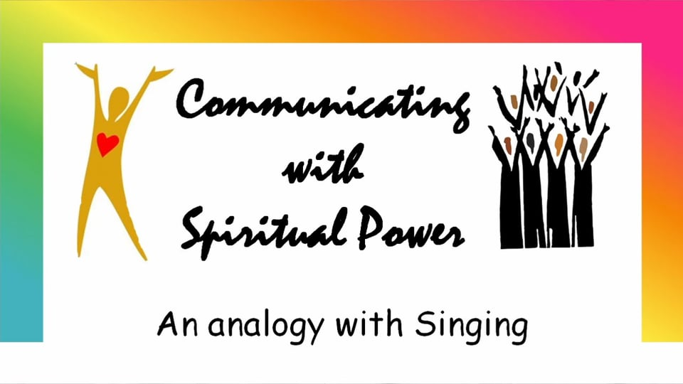"""July 25, 2021 """"Communicating with Spiritual Power"""", by Steve Honey"""