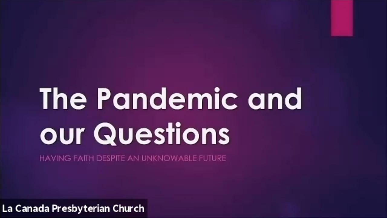Post Pandemic Spirituality - Class 4