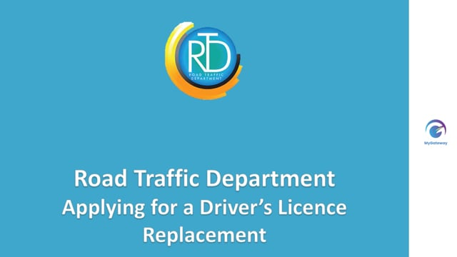Applying for Driver's Licence Replacement