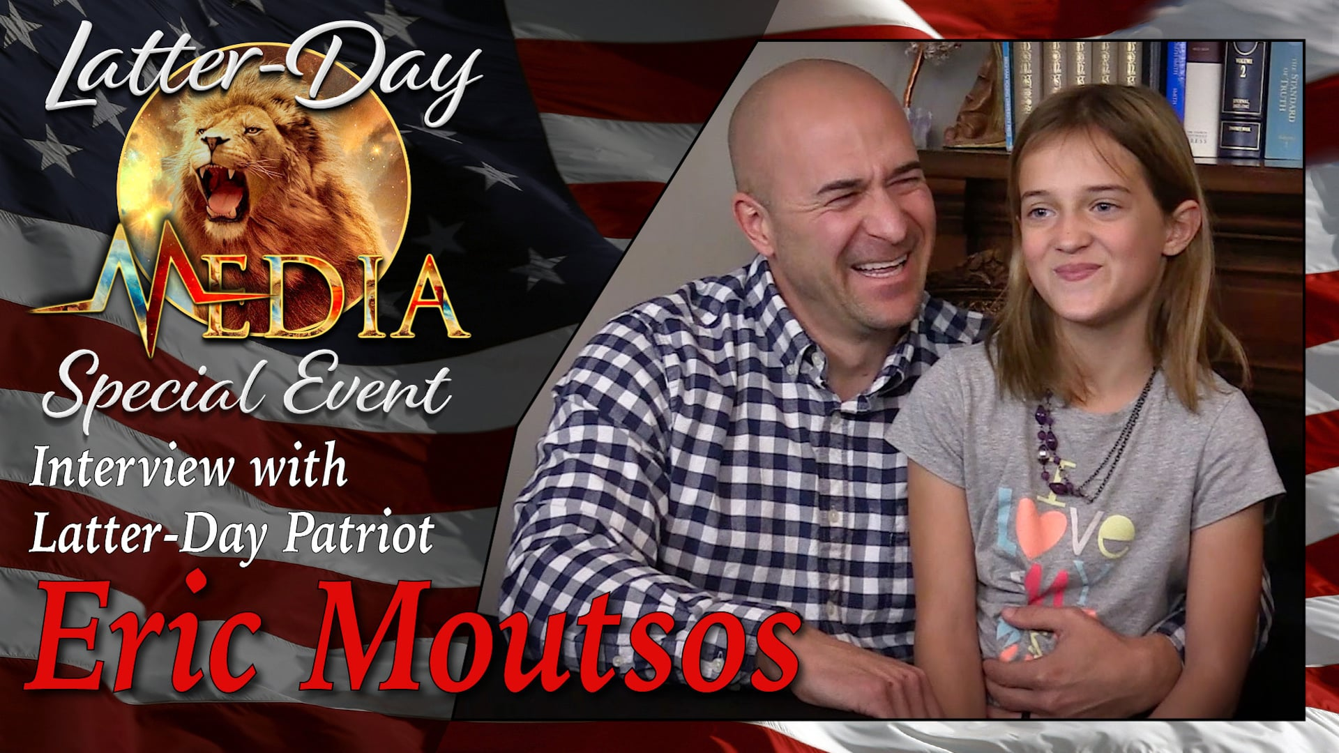 Latter-Day Media Special Event with Latter-Day Patriot, Eric Moutsos