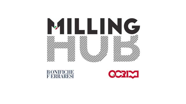 MILLING HUB - Il primo molino