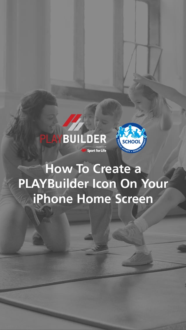 PLAYBuilder | How to Create a PLAYBuilder Icon On Your iPhone Home Screen