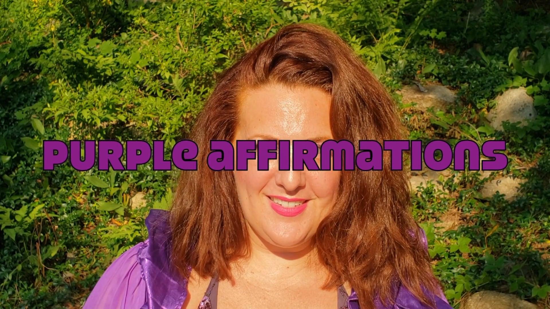 Year in Rainbow NEW WORK #11  CHAKRAMENTORY EPISODE 5: Purple Affirmations