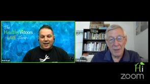 Healthy Indoors LIVE Show 7-29-21 with guest Carl Grimes