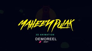 Maheen Pulak Animation Demo reel 2021