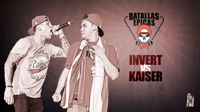 INVERT vs KAISER | Batallas Épicas by Invert