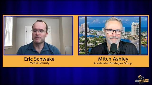 Zero Trust - Eric Schwake, Menlo Security
