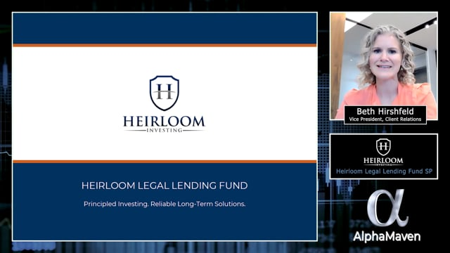 Heirloom Legal Lending Fund SP - AlphaMaven Video Pitchbook