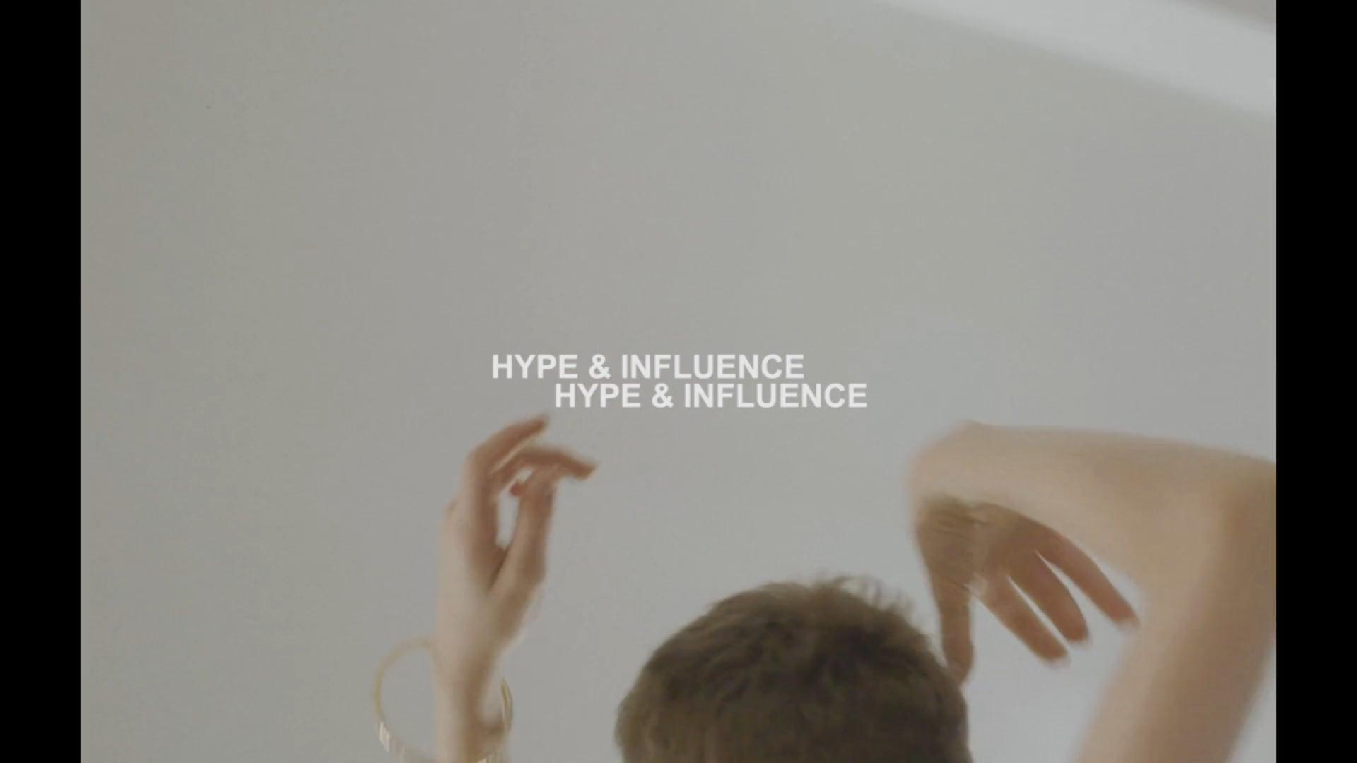 HYPE & INFLUENCE - TRAILER
