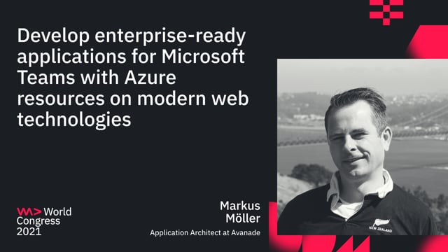 Develop enterprise-ready applications for Microsoft Teams with Azure resources on modern web technologies