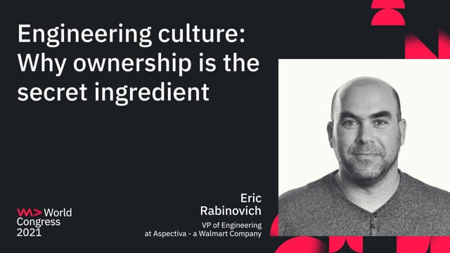 Engineering culture: Why ownership is the secret ingredient