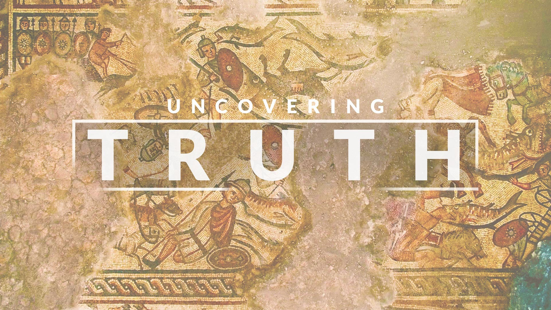 8/01/2021 | Uncovering Truth | Part 1 - 9:30 AM