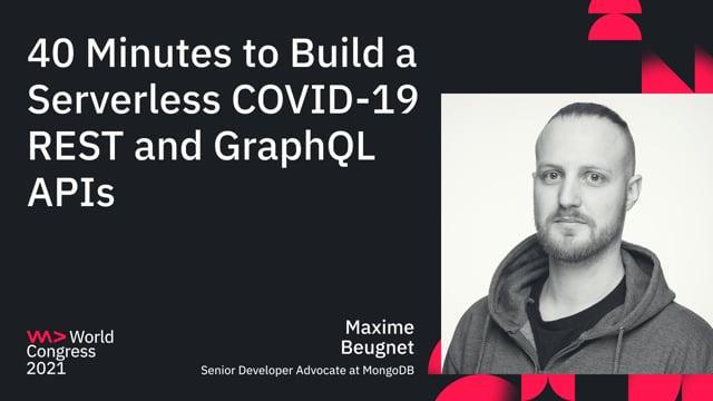 40 Minutes to Build a Serverless COVID-19 REST and GraphQL APIs