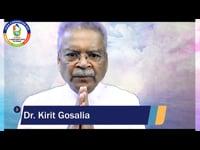 Dr. Kirit Gosalia : Know Thyself
