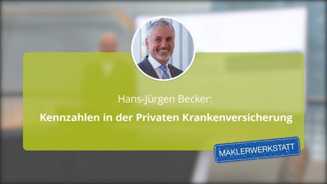 Hans-Jürgen Becker: Kennzahlen in der Privaten Krankenversicherung